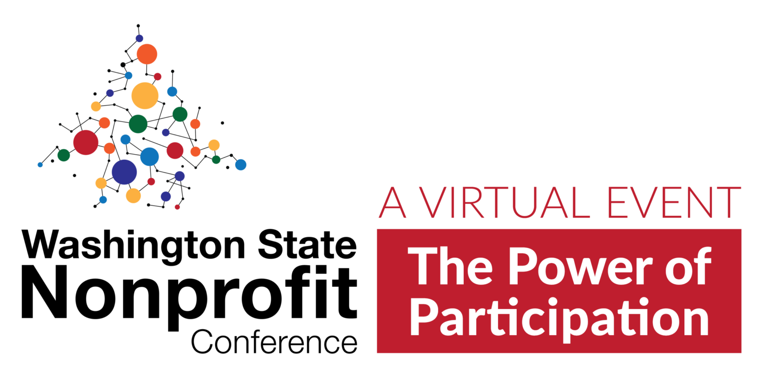 Washington State Nonprofit Conference: The Power of Participation. A virtual event.